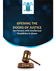 Opening the Doors of Justice for Persons with Intellectual Disabilities in Ghana